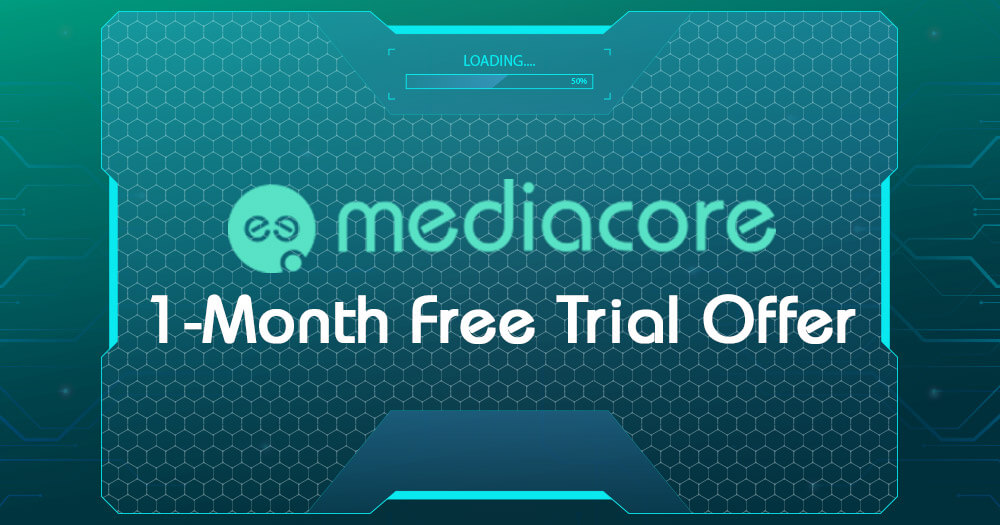 Mediacore free offer 1 month
