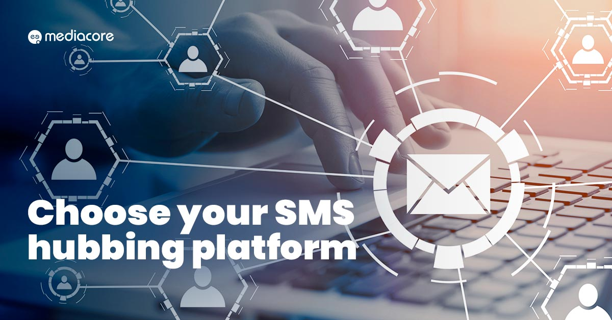 The right SMS hubbing Platform