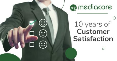 Customer Satisfaction - MediaCore
