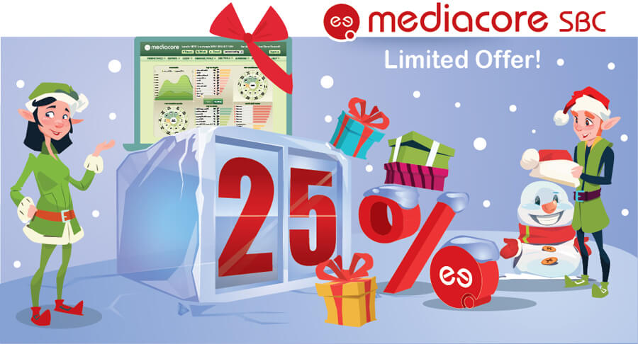 25% discounts for the superb MediaCore SBC and MediaCore SMS platform
